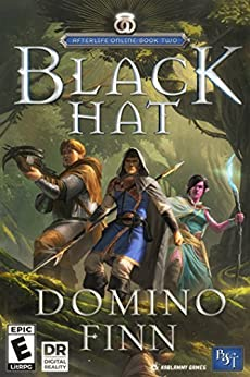 Black Hat: An Epic LitRPG Adventure (Afterlife Online Book 2) by [Finn, Domino]