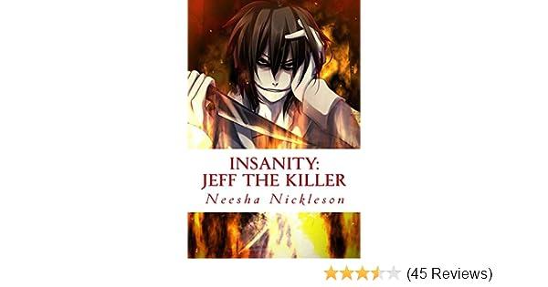 Jeff the Killer (Insanity Book 1)