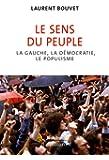 Le sens du peuple: La gauche, la démocratie, le populisme
