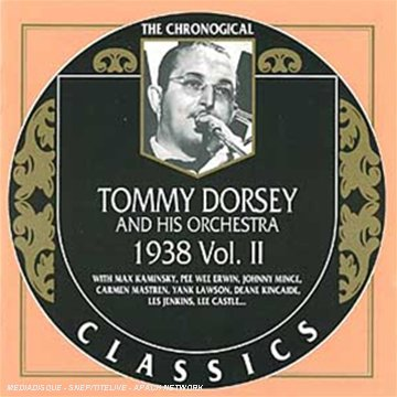 Tommy Dorsey 1938 Vol 2 by Classics France/Trad Alive