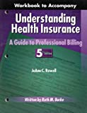 Understanding Health Insurance : A Guide to Professional Billing, Rowell, 0766813096