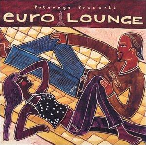 Putumayo Presents: Euro Lounge by Putumayo World Music
