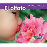 El olfato (Los cinco sentidos) (Spanish Edition)