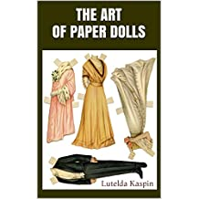 The Art Of Paper Dolls