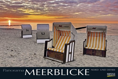 Meerblicke - Nord- und Ostsee 2015: PhotoArt Panorama Kalender