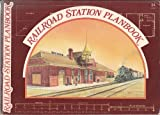 The Railroad Station Planbook, Harold A. Edmonson, Richard V. Francaviglia, 0890245312