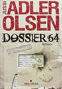 vignette de 'Les enquêtes du département V n° 4<br /> Dossier 64 (Jussi Adler-Olsen)'