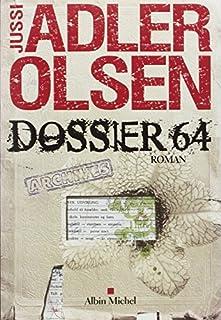 Dossier 64 : roman, Adler-Olsen, Jussi