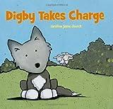 Digby Takes Charge, Caroline Jayne Church, 1416934413