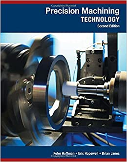 Precision Machining Technology Peter J Hoffman Eric S
