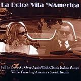 La Dolce Vita 'NAmerica by Michael Castaldo (2007-09-04)