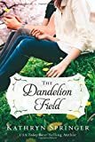 img - for The Dandelion Field (A Banister Falls Novel) book / textbook / text book