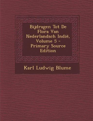 Bijdragen Tot de Flora Van Nederlandsch Indie, Volume 5 (Dutch Edition)
