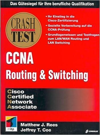 CCNA-Crash Test Cisco Routing & Switching: Amazon.de: Matthew J ...