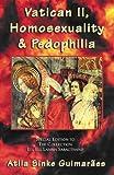 Vatican II, Homosexuality & Pedophilia