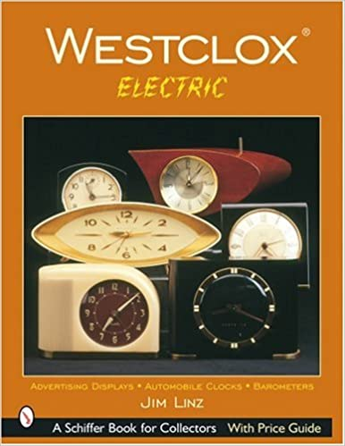 Westclox Electric Schiffer Book For Collectors Linz Jim 9780764319105 Amazon Com Books