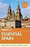 Fodor s Essential Spain (Full-color Travel Guide)