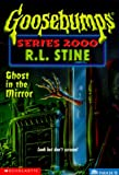 Ghost in the Mirror, R. L. Stine, 0439135354