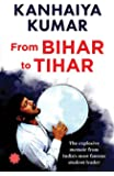 Bihar To Tihar: My Political Journey