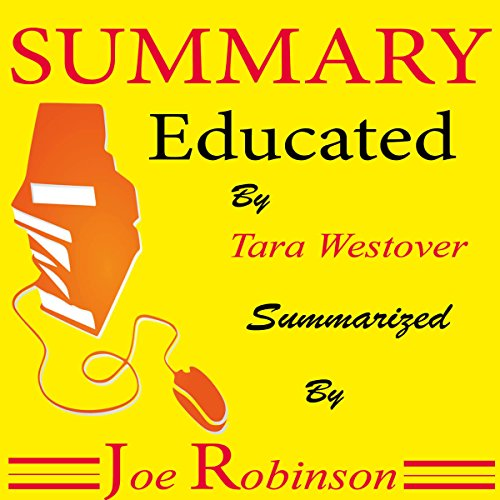 Summary of Educated by Tara Westover