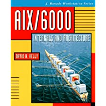 Aix/6000Internals and Architecture