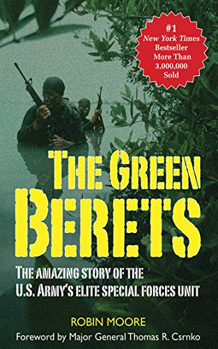The Green Berets: The Amazing Story of the U. S. Army's Elite Special Forces Unit (Us Army Special Forces Green Beret For Sale)