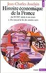 Histoire économique de la France du XVIIIe siècle à nos jours, tome 2 : De 1919 à la fin des années 1970 par Asselain