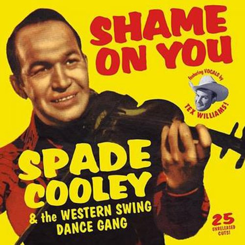 Spade Cooley & the Western Swing Dance Gang