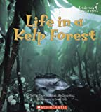 img - for Life in a Kelp Forest (Undersea Encounters) book / textbook / text book