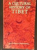 A Cultural History of Tibet, David Snellgrove, 0394743806