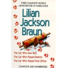 Three Complete Novels: The Cat Who Saw Red / The Cat Who Played Brahms / The Cat Who Played Post Office