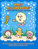 Who's Ms. Sand Dollar? A Visit with the School Counselor