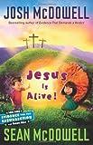 Jesus Is Alive!, Josh McDowell and Sean McDowell, 0830747869