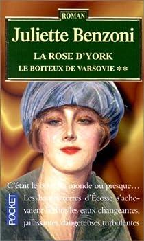 Le boiteux de Varsovie, tome 2 : La Rose d'York par Benzoni