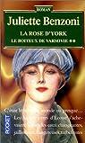 Le boiteux de Varsovie, tome 2 : La Rose d'York par Juliette Benzoni