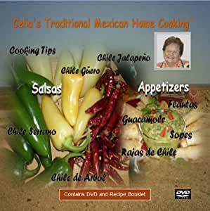 Celia's Traditional Mexican Home Cooking - Salsas and Appetizers (Recipe Booklet and Instructional DVD)