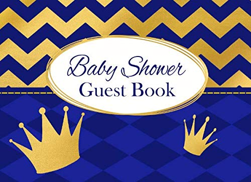 Baby Shower Guest Book: Royal Blue and Gold Advice for Parents and Gift Log ()
