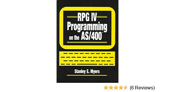 RPG IV Programming on the AS/400: 9780134604114: Computer