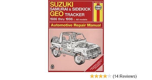 suzuki samurai sidekick geo tracker 1986 thru 1996 all models rh amazon com Auto Repair Manuals Online Haynes Repair Manuals Mazda