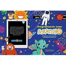 Programando com Scratch JR: Aprenda a criar jogos e histórias interativas