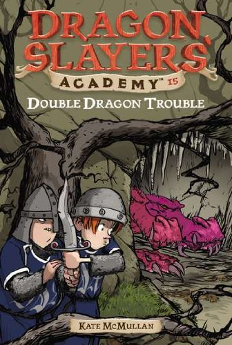 Double Dragon Trouble #15 (Dragon Slayers' Academy) - Double Dragon Series