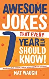 Best Books For 7 Year Old Boys - Awesome Jokes That Every 7 Year Old Should Review