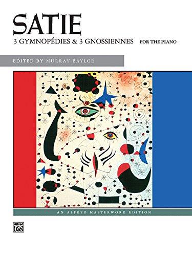 Satie -- Gymnopedies & Gnossiennes (Alfred Masterwork Edition)