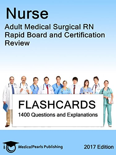 Nurse Adult Medical Surgical Rn Rapid Board And Certification