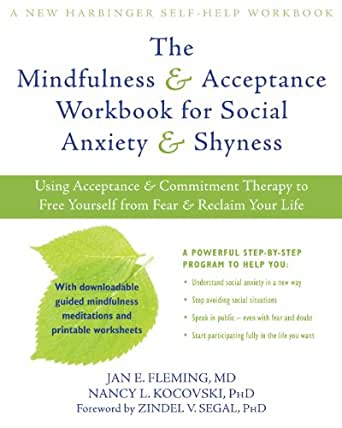 Amazon.com: The Mindfulness and Acceptance Workbook for Social ...