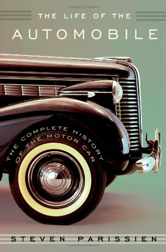 The Complete History of the Motor Car