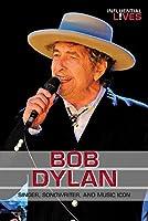 Bob Dylan (Influential
