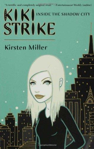Kiki Strike: Inside the Shadow City pdf epub