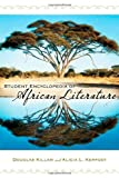 Student Encyclopedia of African Literature, Douglas Killam and Alicia L. Kerfoot, 031333580X