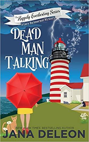 Dead Man Talking: A Cozy Paranormal Mystery The Happily Everlasting ...